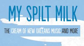Jazz Fest: Sean Johnson's New Orleans Mantra- Feature Article and Video MySpiltMilk.com