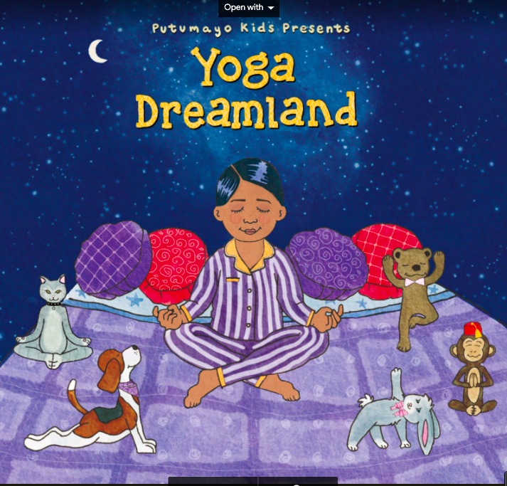 "Putumayo ""Yoga Dreamland"" Co-Curated and Coordinated By Seán"